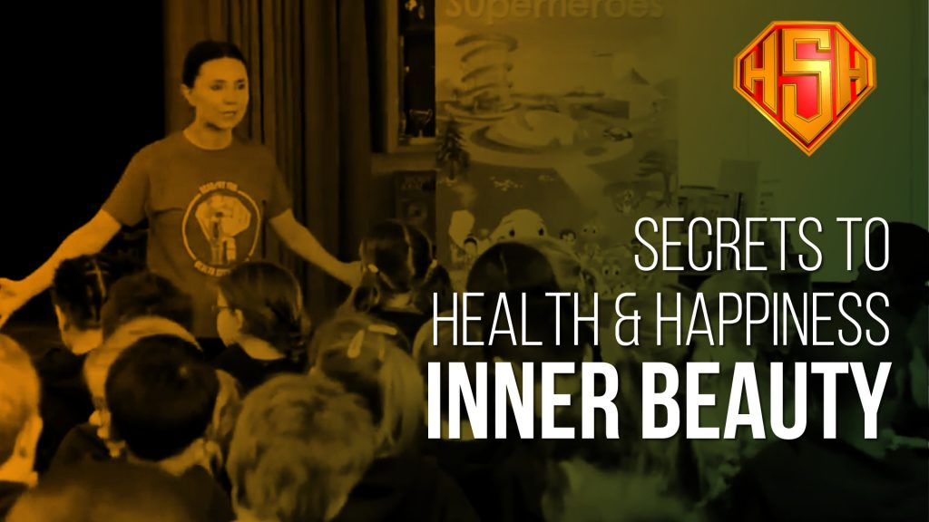 Secrets to Health and Happiness: Inner Beauty