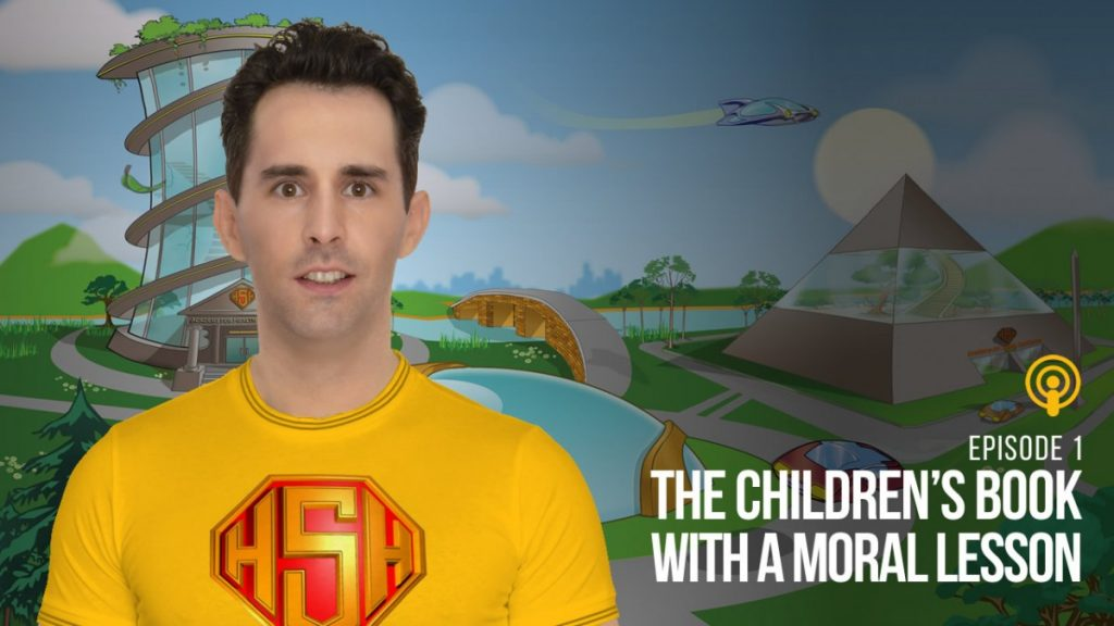Podcast Episode 1: The Children's Book With A Moral Lesson - The Academy For Health Superheroes Book 1 - The Heart